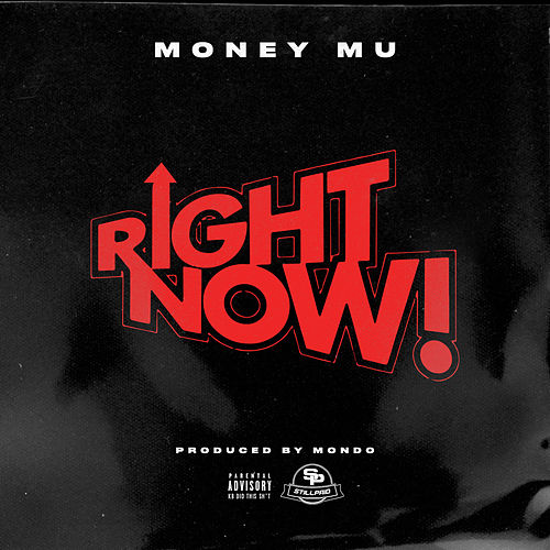 Right Now by Money Mu
