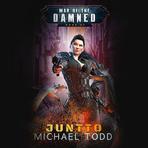 Juntto - A Supernatural Action Adventure Opera - War of the Damned, Book 7 (Unabridged) di Michael Todd