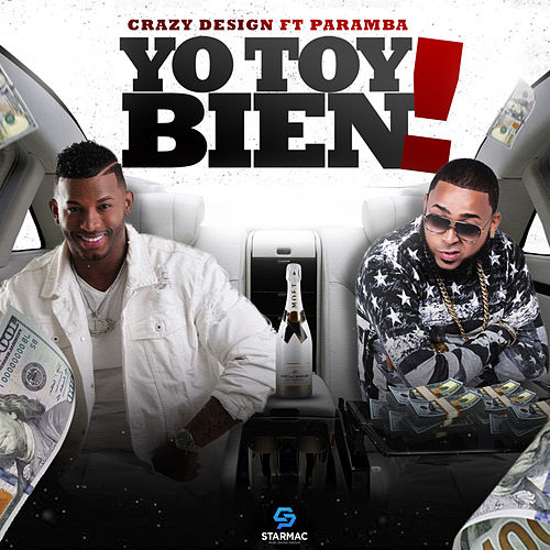 Yo Toy Bien (feat. Paramba) de Crazy Design
