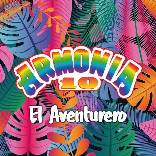 El Aventurero by Armonía 10