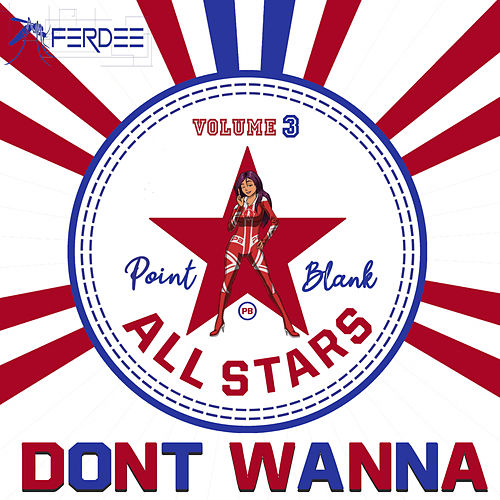 Don't Wanna (CODE BLUE Remix) by Ferdee