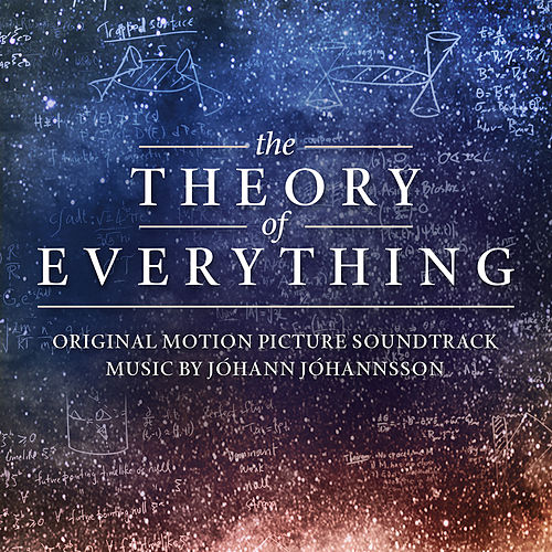 The Theory of Everything (Original Motion Picture Soundtrack) by Johann Johannsson