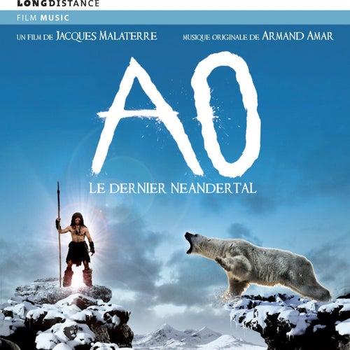 Ao, le dernier Néandertal by Armand Amar