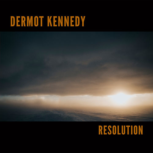 Resolution von Dermot Kennedy