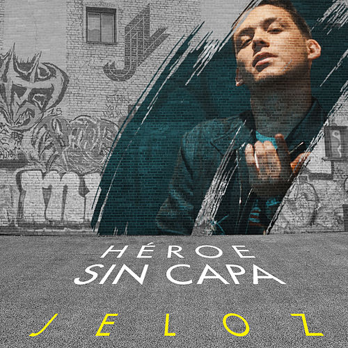 Héroe Sin Capa de Jeloz, Ronald Torres 'Winnie' (Producer), Jossman (Producer), Ricardo Morales 'Dj Tra' (Producer)