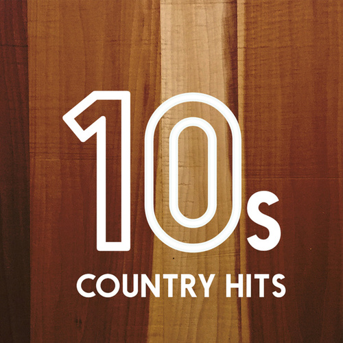 10s Country Hits by Various Artists