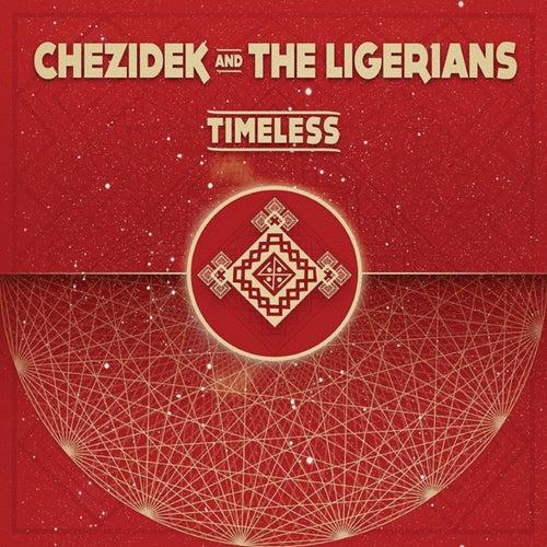 Timeless by The Ligerians Chezidek