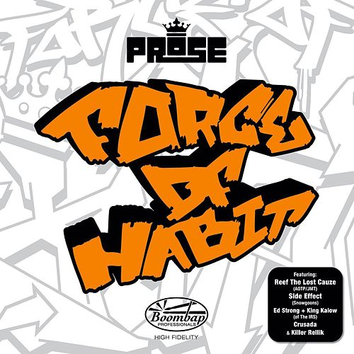 Force of Habit by Prose