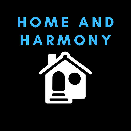 Home and Harmony by DJ Buck