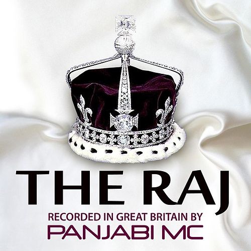 The Raj de Panjabi MC