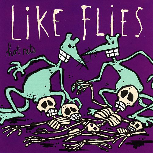 Like Flies von The Hot Rats
