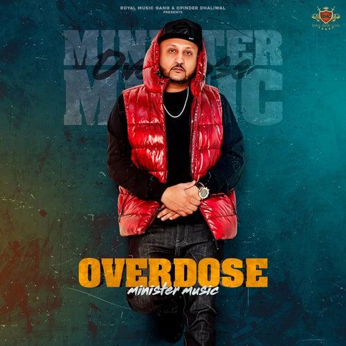 Overdose de Minister Music