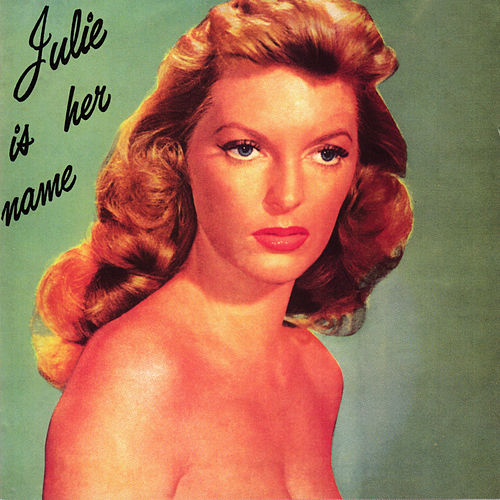 Julie Is Her Name von Julie London