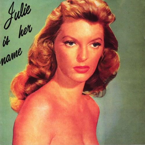 Julie Is Her Name von Julie London
