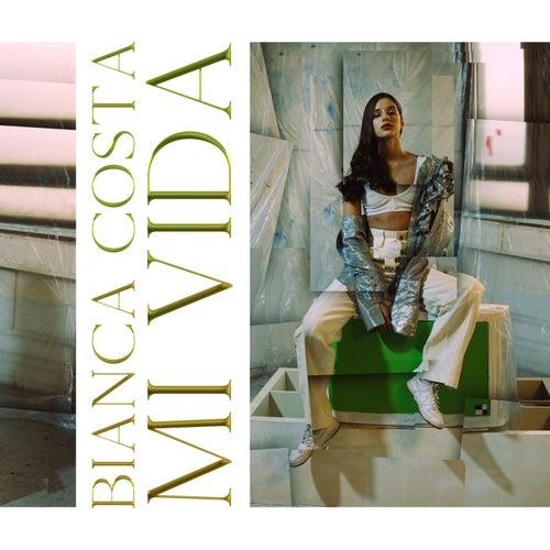 Mi Vida by Bianca Costa