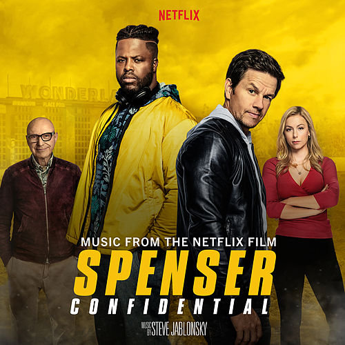 Spenser Confidential (Music from the Netflix Original Film) van Steve Jablonsky