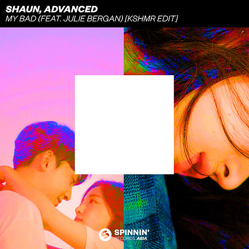 My Bad (feat. Julie Bergan) (KSHMR Edit) van Shaun
