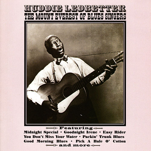 The Mount Everest Of Blues Singers von Leadbelly
