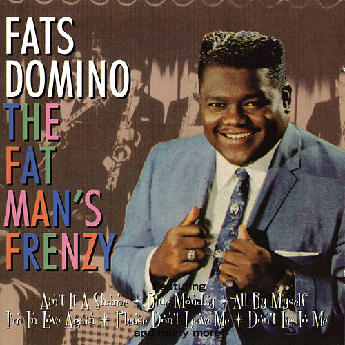 The Fat Man's Frenzy van Fats Domino