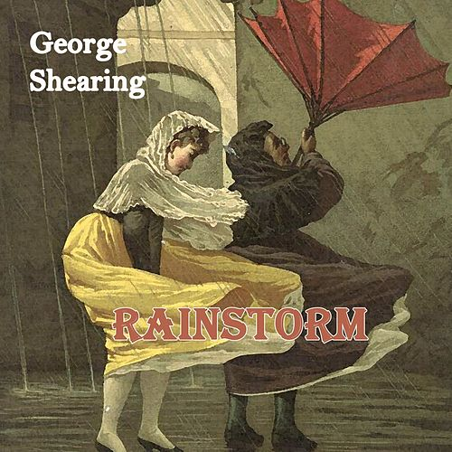 Rainstorm by George Shearing