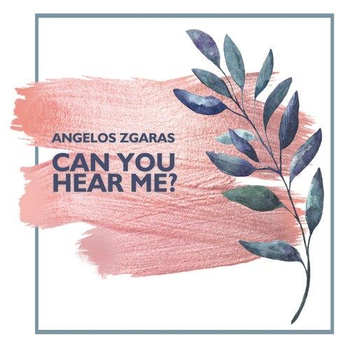 Can You Hear Me? von Angelos Zgaras