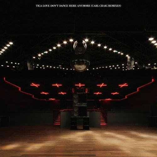 Love Don't Dance Here Anymore de Tiga