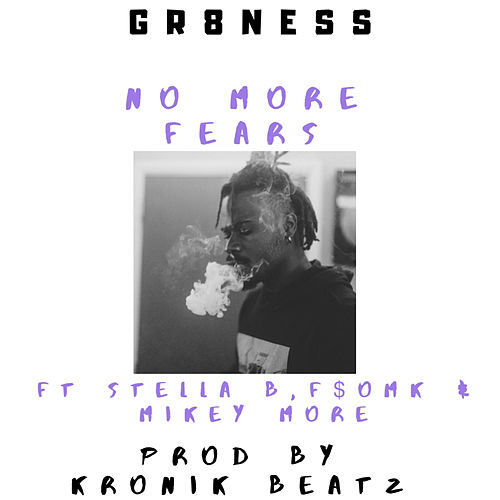No More Fears by Gr8ness