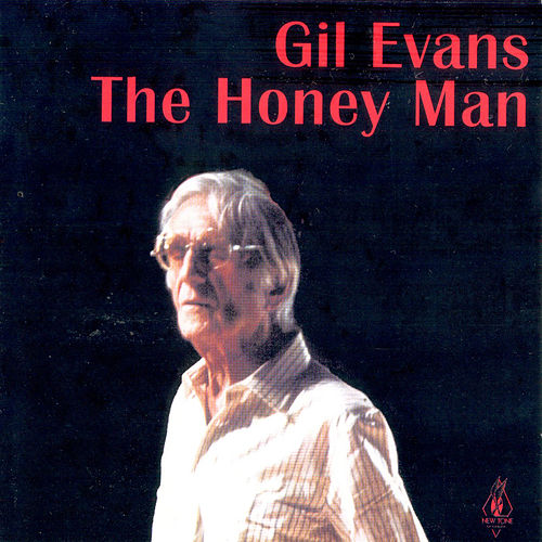 The Honey Man de Gil Evans
