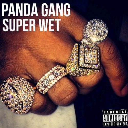 Super Wet! de Panda Gang