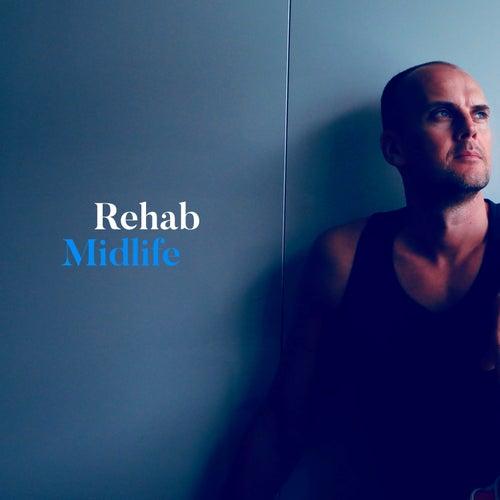 Midlife by Rehab