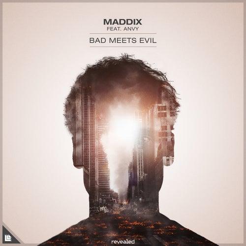 Bad Meets Evil by Maddix