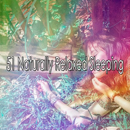 51 Naturally Relaxed Sleeping von Rockabye Lullaby