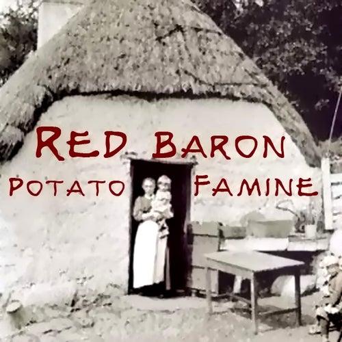 Potato Famine de Red Baron