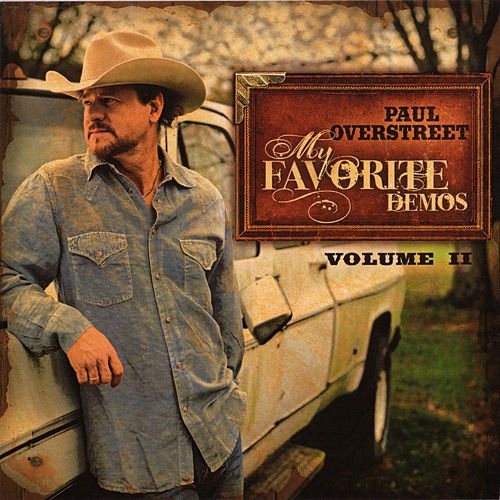 My Favorite Demos, Vol. 2 by Paul Overstreet