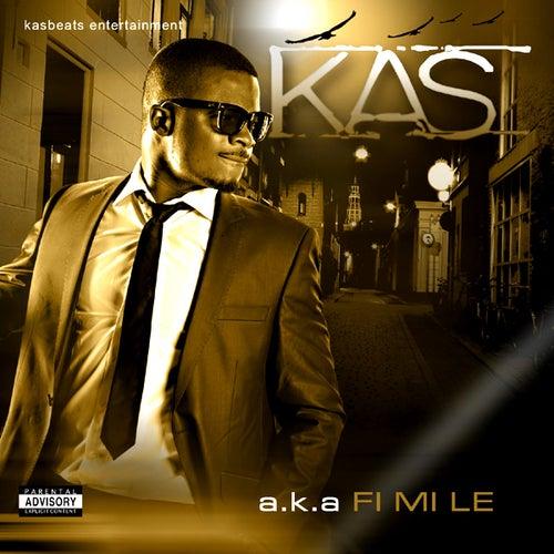 a.k.a Fi Mi Le de Kas