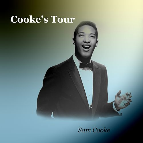 Cooke's Tour von Sam Cooke