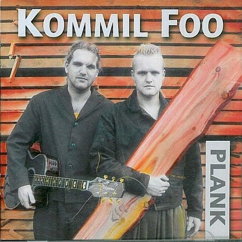Plank de Kommil Foo
