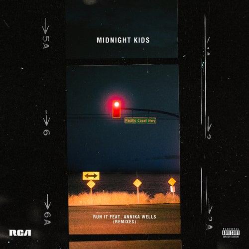 Run It (Remixes) de Midnight Kids
