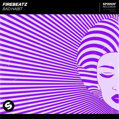 Bad Habit by Firebeatz