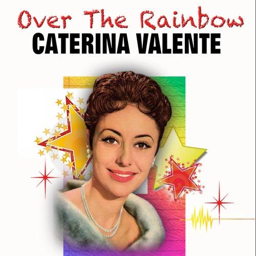 Over the Rainbow von Caterina Valente