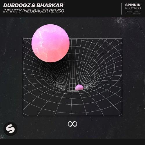 Infinity (NEUBAUER Remix) by Dubdogz