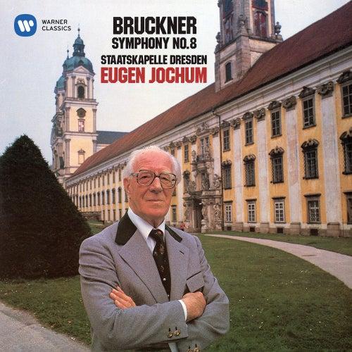 Bruckner: Symphony No. 8 (1890 Version) by Staatskapelle Dresden