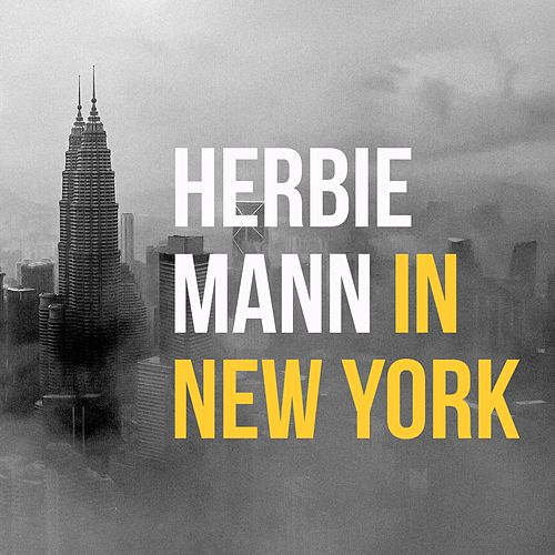 Herbie Mann in New York de Herbie Mann
