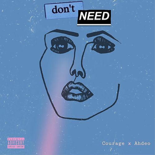 Don't Need de Courage