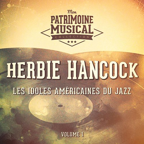 Les Idoles Américaines Du Jazz: Herbie Hancock, Vol. 1 de Herbie Hancock