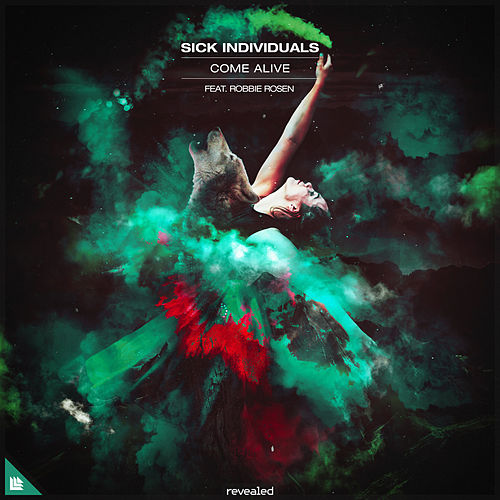 Come Alive by Sick Individuals