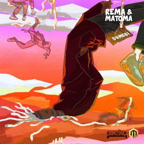 Dumebi (Matoma Remix) by Rema
