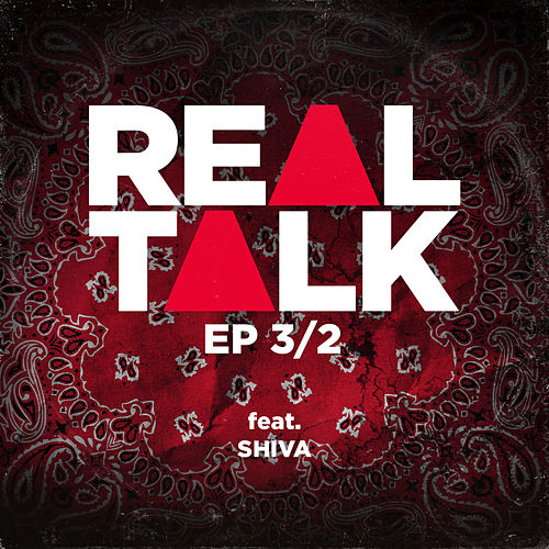 EP 3/2 (feat. Shiva) by Realtalk