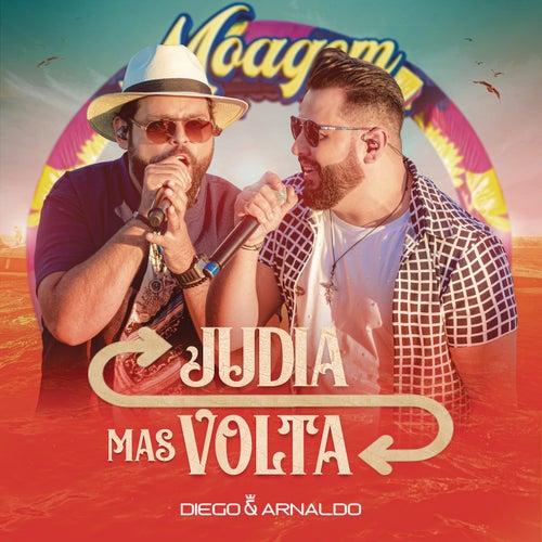 Judia Mas Volta (Ao Vivo) de Diego & Arnaldo