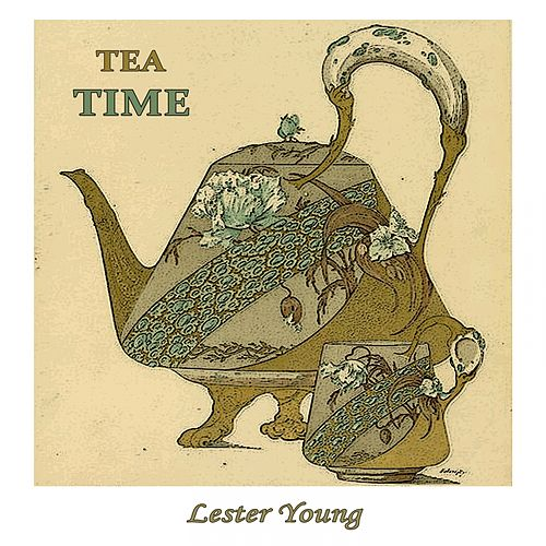 Tea Time de Lester Young Quintet, Jammin' The Blues, Lester Young